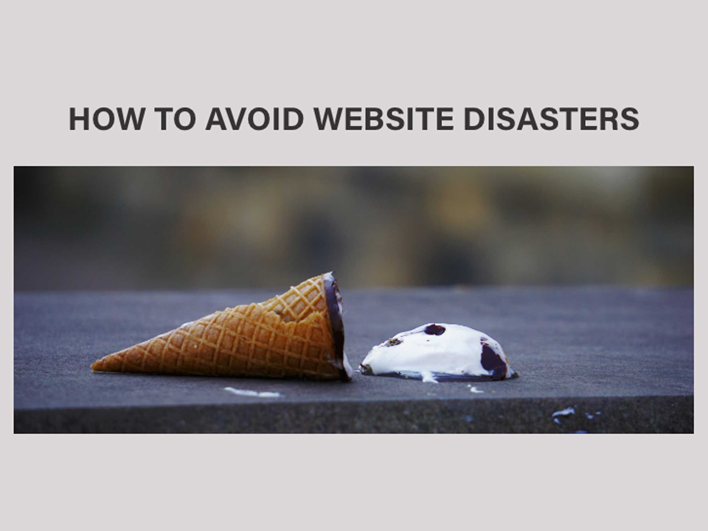 how to avoid website disasters article thumbnail showing a dropped icecream